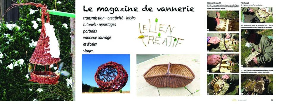 LE magazine francophone de la vannerie 68 pages, trimestriel, par abonnement – un choix écologique